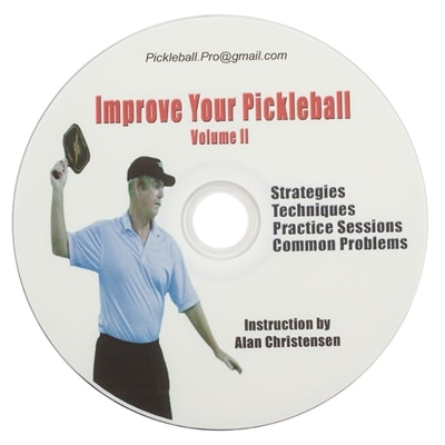 """Improve Your Pickleball"" Vol. II by Alan Christensen"