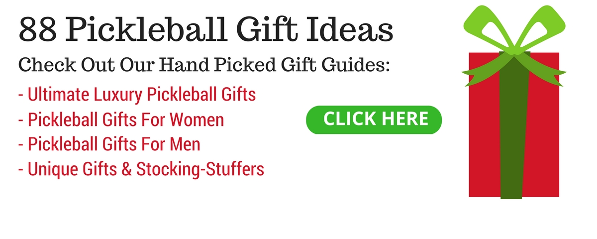 Pickleball Central Holiday Gift Guides - Perfect To Help You Pick A Great Gift